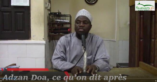 Fatwa de Novembre 2018: Qu'est ce qu'on dit après le Muézin,suite à l'adzan et l'iqamat? par Docteur FOFANA Adama.